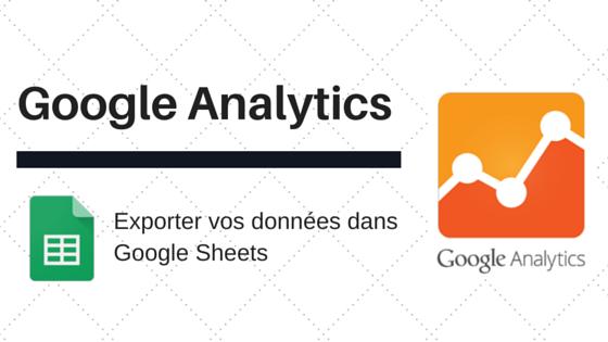Exportez toutes vos données analytics dans un tableur facilement et rapidement