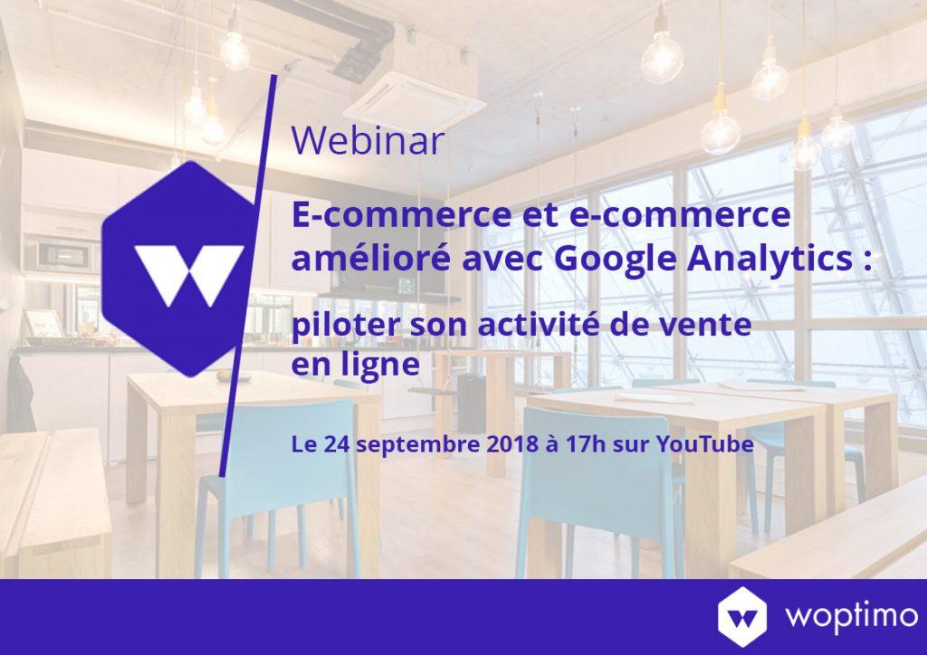 Premier webinar de l'agence Woptimo : le e-commerce dans Google Analytics !