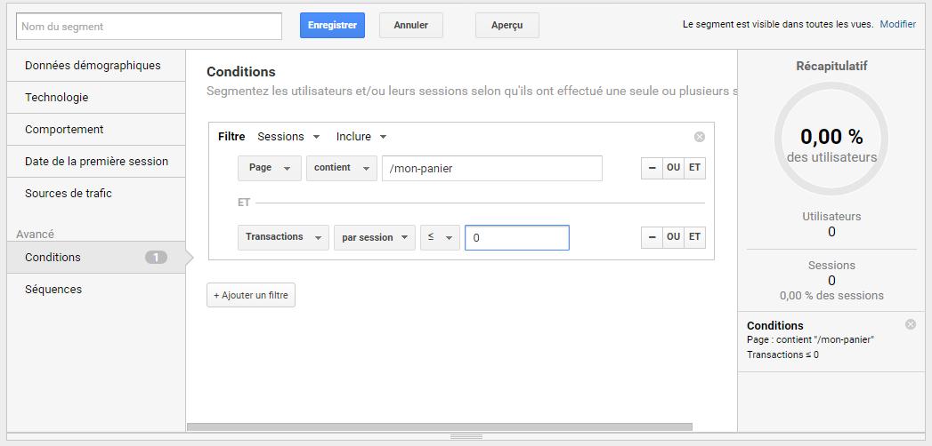Ecran Google Analytics qui permet le paramétrage de segment des sessions ayant abandonné leur panier